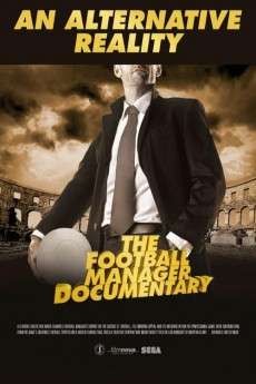 An Alternative Reality: The Football Manager Documentary (2014) download