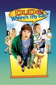 Dude, Where's My Car? (2000) download