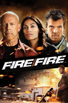 Fire with Fire (2012) download