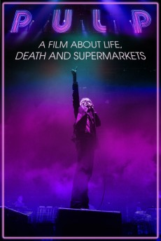 Pulp: A Film About Life, Death & Supermarkets (2014) download