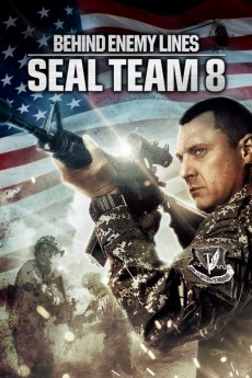 Seal Team Eight: Behind Enemy Lines (2014) download