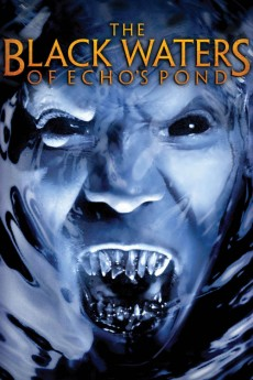 The Black Waters of Echo's Pond (2009) download