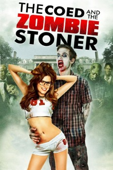 The Coed and the Zombie Stoner (2014) download