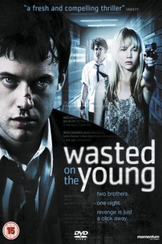 Wasted on the Young (2010) download