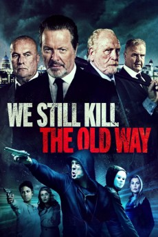We Still Kill the Old Way (2014) download