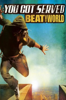 You Got Served: Beat the World (2011) download