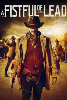 A Fistful of Lead (2018) download