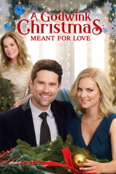 A Godwink Christmas: Meant for Love (2019) download
