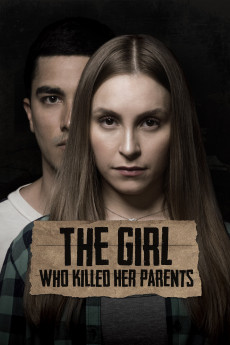 The Girl Who Killed Her Parents (2021) download