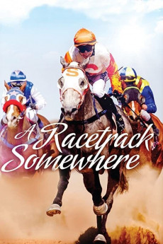 A Racetrack Somewhere (2016) download