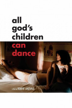 All God's Children Can Dance (2008) download