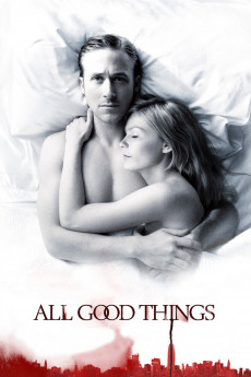 All Good Things (2010) download