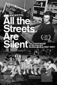 All the Streets Are Silent: The Convergence of Hip Hop and Skateboarding (1987-1997) (1987) download