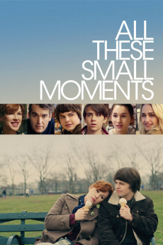 All These Small Moments (2018) download