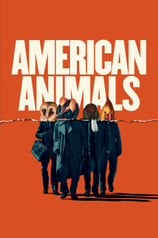 American Animals (2018) download