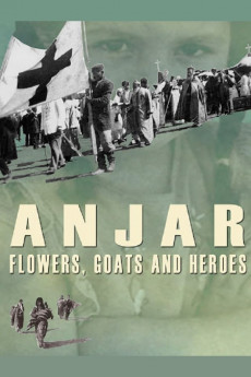 Anjar: Flowers, Goats and Heroes (2009) download