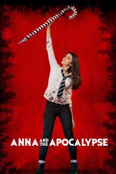 Anna and the Apocalypse (2017) download