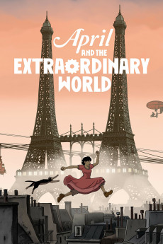 April and the Extraordinary World (2015) download