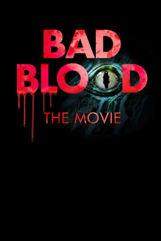 Bad Blood: The Movie (2016) download