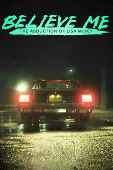 Believe Me: The Abduction of Lisa McVey (2018) download