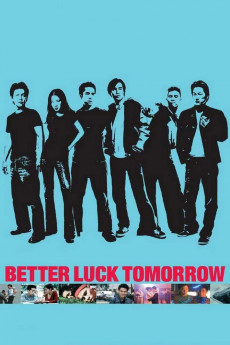Better Luck Tomorrow (2002) download