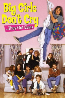 Big Girls Don't Cry... They Get Even (1991) download