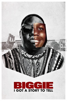 Biggie: I Got a Story to Tell (2021) download