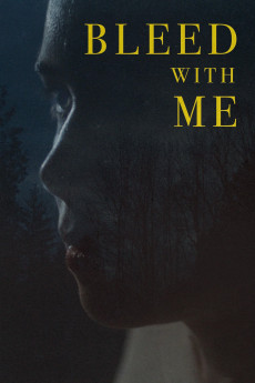 Bleed with Me (2020) download