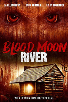 Blood Moon River (2017) download