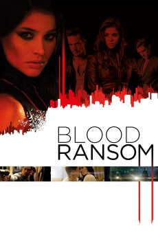 Blood Ransom (2014) download