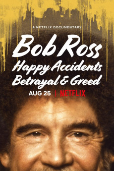 Bob Ross: Happy Accidents, Betrayal & Greed (2021) download
