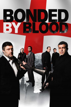 Bonded by Blood (2010) download