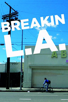 Breakin L.A. (2013) download