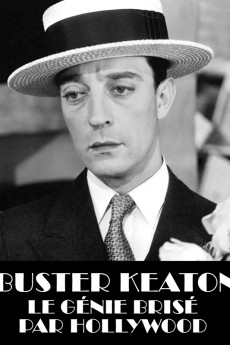 Buster Keaton, the Genius Destroyed by Hollywood (2016) download