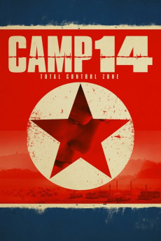Camp 14: Total Control Zone (2012) download