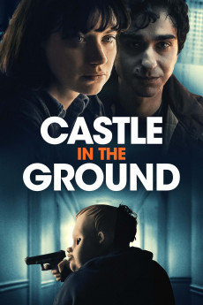 Castle in the Ground (2019) download