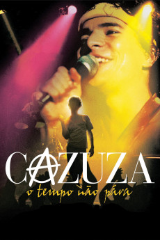 Cazuza: Time Doesn't Stop (2004) download