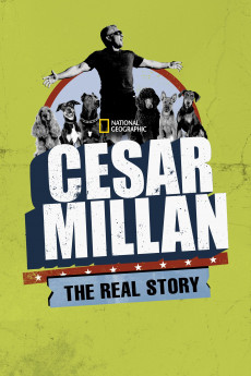 Cesar Millan: The Real Story (2012) download