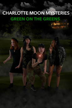 Charlotte Moon Mysteries: Green on the Greens (2021) download