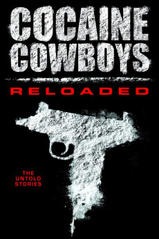 Cocaine Cowboys: Reloaded (2014) download