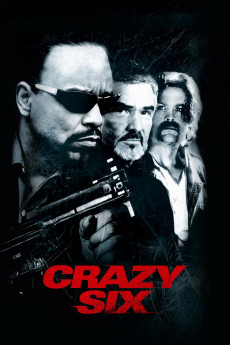 Crazy Six (1997) download