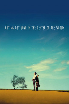 Crying Out Love in the Center of the World (2004) download