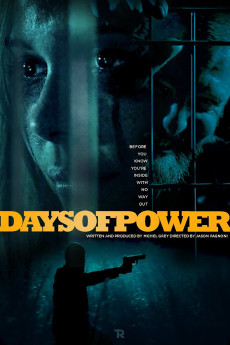 Days of Power (2017) download