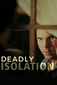 Deadly Isolation (2005) download