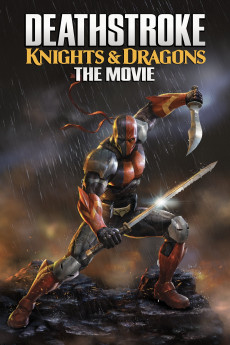 Deathstroke Knights & Dragons: The Movie (2020) download