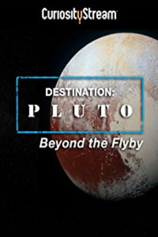 Destination: Pluto Beyond the Flyby (2016) download