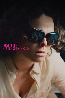 Dim the Fluorescents (2017) download