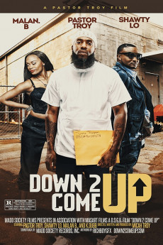 Down 2 Come Up (2019) download