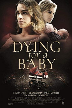 Dying for a Baby (2019) download