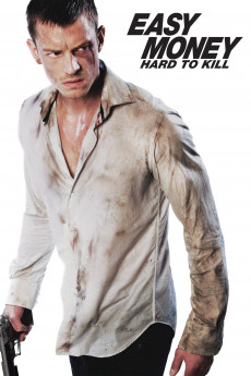 Easy Money II: Hard to Kill (2012) download